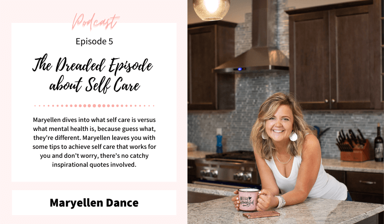 Episode 5: The Dreaded Episode about Self Care
