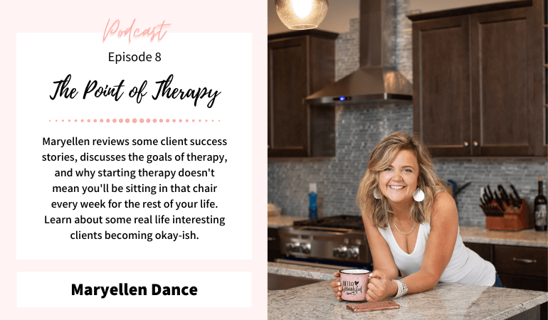 Episode 8: The Point of Therapy